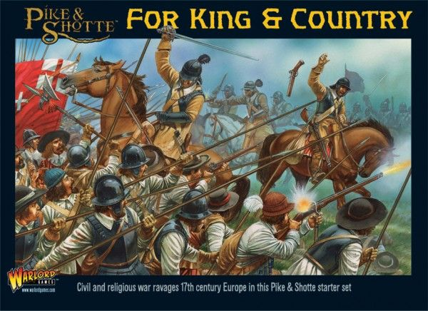 Pike and Shotte - For King and Country